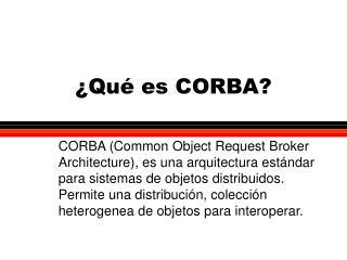 ¿Qué es CORBA?