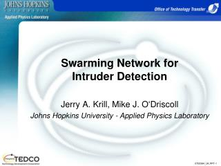Swarming Network for Intruder Detection