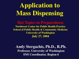 Application to  Mass Dispensing