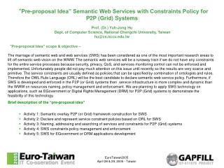 """ Pre-proposal Idea"" Semantic Web Services with Constraints Policy for P2P (Grid) Systems"