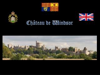 2251 CHATEAU DE WINDSOR