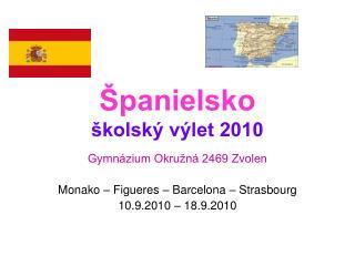 �panielsko �kolsk� v�let 2010