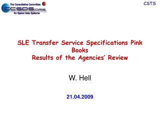 SLE Transfer Service Specifications Pink Books Results of the Agencies' Review
