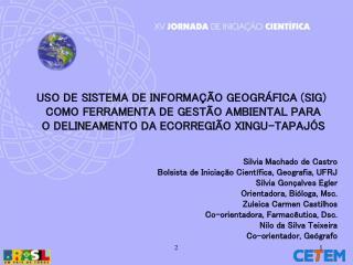 USO DE SISTEMA DE INFORMAÇÃO GEOGRÁFICA (SIG)  COMO FERRAMENTA DE GESTÃO AMBIENTAL PARA