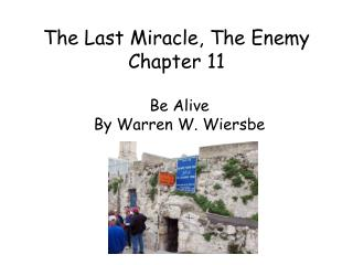 The Last Miracle, The Enemy Chapter 11
