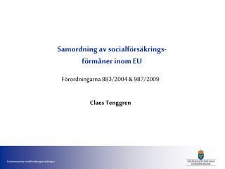 Samordning av socialförsäkrings- förmåner inom EU