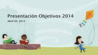 Presentación Objetivos 2014