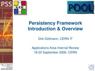 Persistency Framework Introduction & Overview