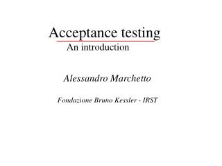 Acceptance testing    An introduction