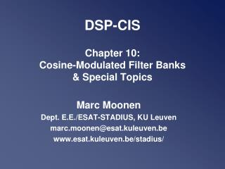 DSP-CIS Chapter 10:  Cosine-Modulated Filter Banks  & Special Topics