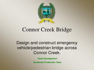 Connor Creek Bridge