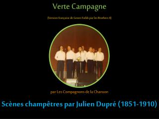 Verte Campagne (Version française de Green Fields par les Brothers 4)
