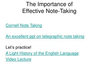 The Importance of  Effective Note-Taking