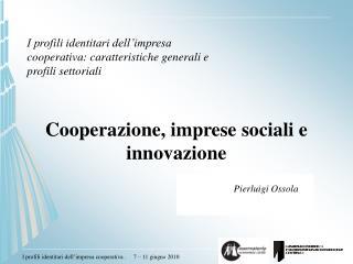 Cooperazione, imprese sociali e innovazione