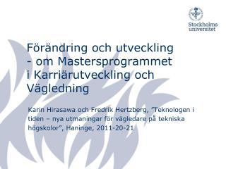 Förändring och utveckling - om Mastersprogrammet i Karriärutveckling och Vägledning