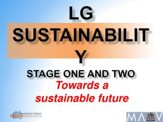 LG Sustainability Stage one and two