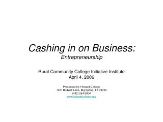 Cashing in on Business: Entrepreneurship