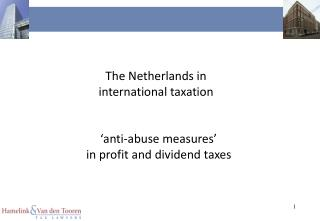 The Netherlands in  international taxation