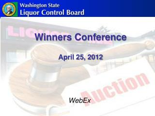 Winners Conference  April 25, 2012