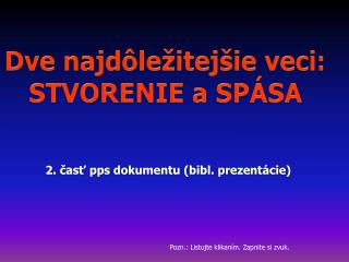 2.  ?as? pps dokumentu  ( bibl .  prezent�cie )