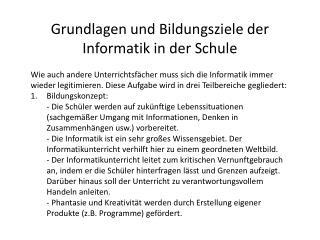 Grundlagen und Bildungsziele der Informatik in der Schule