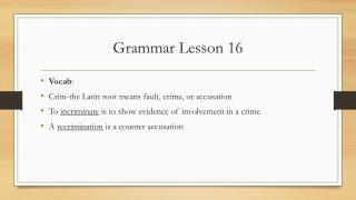 Grammar Lesson 16