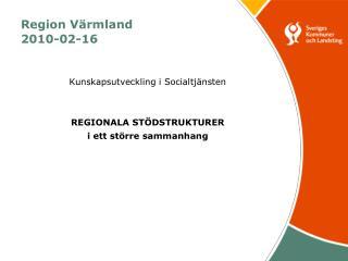 Region Värmland 2010-02-16