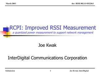 RCPI: Improved RSSI Measurement a quantized power measurement to support network management