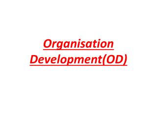 Organisation Development(OD)