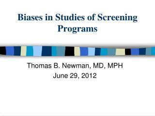 Biases in Studies of Screening Programs
