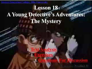 Lesson 18 A Young Detective's Adventures: The Mystery