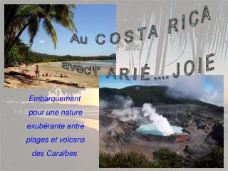 Embarquement  pour une nature  exubérante entre  plages et volcans des Caraïbes