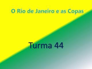 O Rio de Janeiro e as Copas