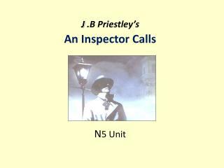 AN INSPECTOR CALLS CONTROLLED ASSESSMENT !!!?
