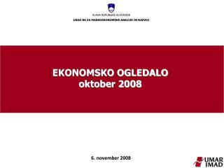 EKONOMSKO OGLEDALO oktober 2008
