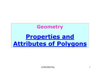 Geometry Properties and Attributes of Polygons