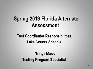 Spring 2013 Florida Alternate Assessment
