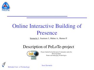 Online Interactive Building of Presence