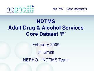 NDTMS – Core Dataset 'F'