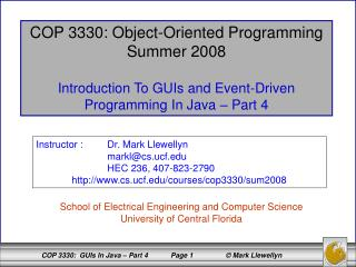 COP 3330: Object-Oriented Programming Summer 2008