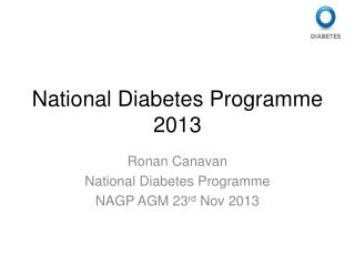 National Diabetes Programme 2013