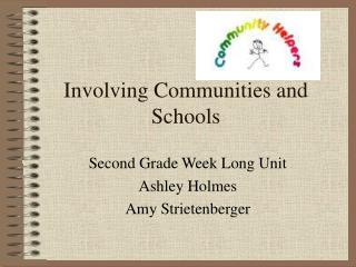Involving Communities and Schools