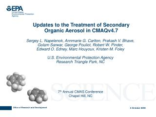 Updates to the Treatment of Secondary Organic Aerosol in CMAQv4.7