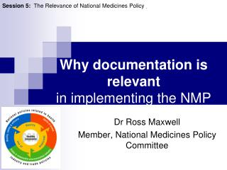 Why documentation is relevant  in implementing the NMP
