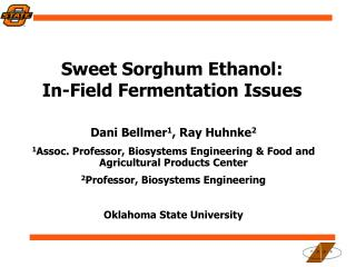 Sweet Sorghum Ethanol:  In-Field Fermentation Issues