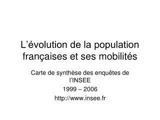 L  volution de la population fran aises et ses mobilit s