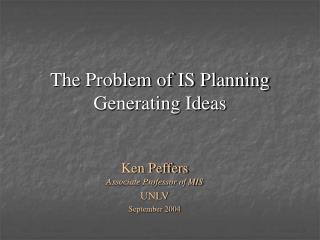 The Problem of IS Planning Generating Ideas