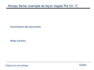 Niveau 6�me: exemple de le�on (Apple Pie Ch. 7)