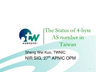 The Status of 4-byte AS number in Taiwan