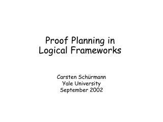 Proof Planning in  Logical Frameworks